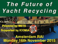 The Future of Yacht Recycling. Amsterdam RAI Monday 16th November 2015